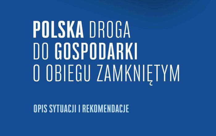 Katarzyna Michniewska raport Polska droga do gospodarki o obiegu zamkniętym