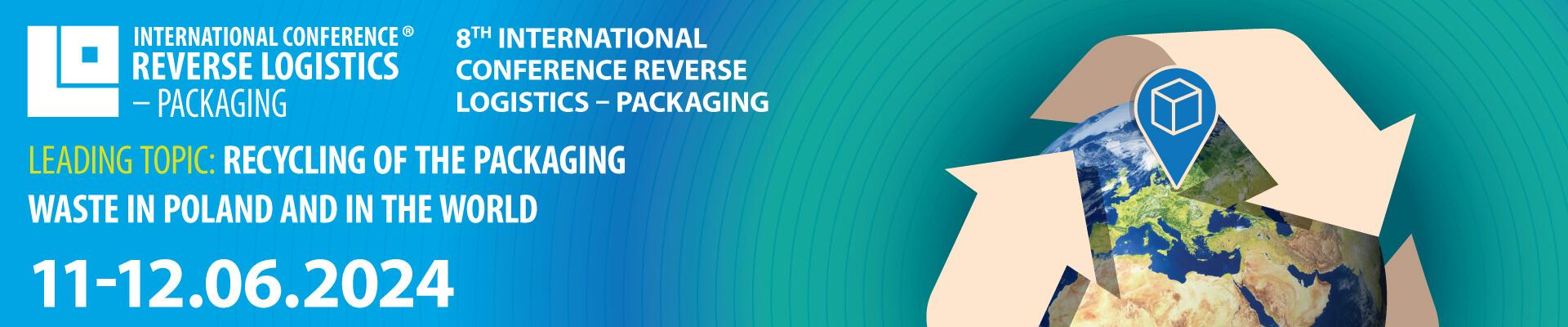Międzynarodowa Konferencja Logistyka Odzysku - Opakowania 2024 - EN
