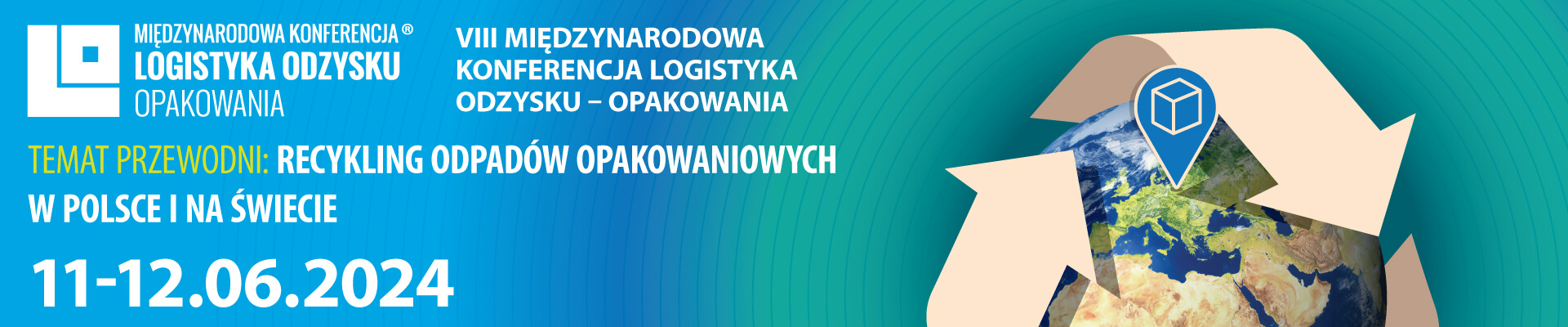 Międzynarodowa Konferencja Logistyka Odzysku - Opakowania 2024 - PL