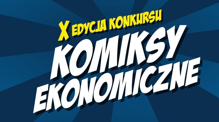 X edycja konkursu Komiksy Ekonomiczne